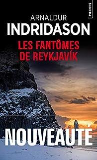 Les Fantômes de Reykjavik par Indriðason