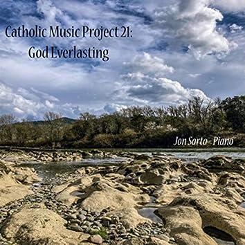 Catholic Music Project 21: God Everlasting