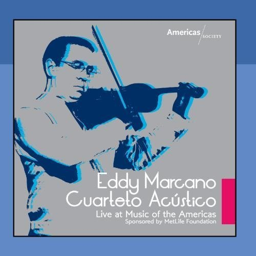 Eddy Marcano Cuarteto Ac?stico Live At Music of the Americas by Gustavo...
