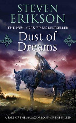 Download Dust Of Dreams Malazan Book Of The Fallen 9 By Steven Erikson