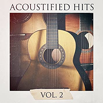 Acoustified Hits, Vol. 2