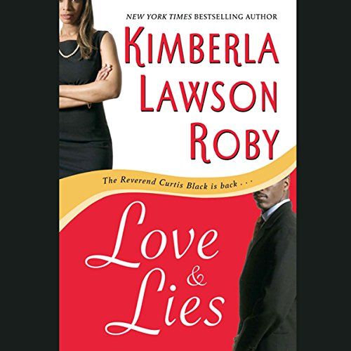 Love & Lies                   By:                                                                                                                                 Kimberla Lawson Roby                               Narrated by:                                                                                                                                 Tracey Leigh                      Length: 7 hrs and 50 mins     373 ratings     Overall 4.5
