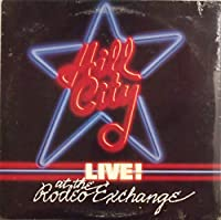 Hill City Live! at the Rodeo Exchange