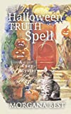 The Halloween Truth Spell: Cozy Mystery (The Kitchen Witch)