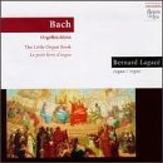 Bernard Lagace Das Kleine Orgelbüchlein Other Solo Instrum.