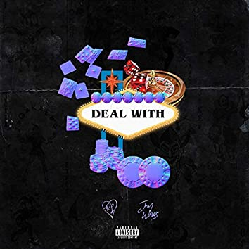 Deal With (feat. Jay Waves)