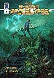 The System Apocalypse Issue 7: A LitRPG Apocalypse