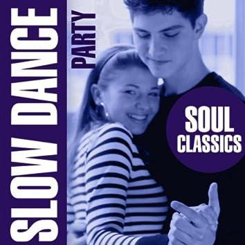 Slow Dance Party - Soul Classics