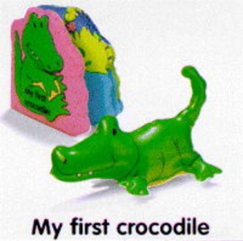 My First Crocodile (Bath Books)