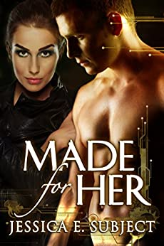 Made For Her by [Jessica E. Subject, Fantasia Frog Designs]