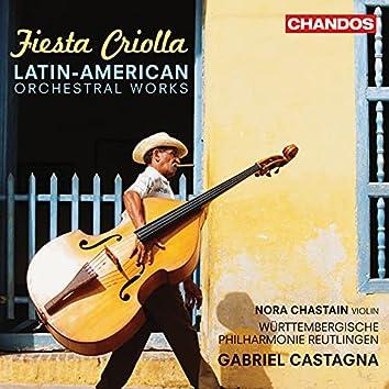 Fiesta Criolla - Latin American Orchestral Works