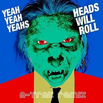 Heads Will Roll (A-Trak Remix)