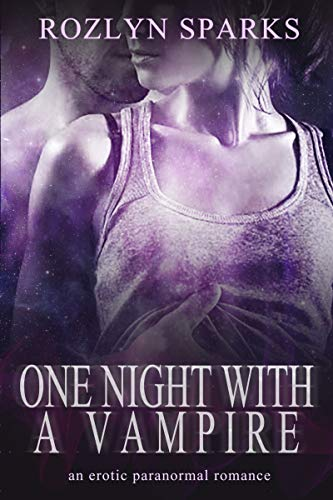 One Night with a Vampire by [Rozlyn Sparks]