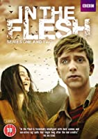 In the Flesh: Series 1 and 2