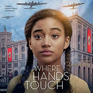 Where Hands Touch (Original Motion Picture Soundtrack)