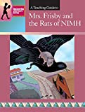 MRS. FRISBY and the RATS OF NIMH: DISCOVERING LITERATURE TEACHING GUIDE (DISCOVERING LITERATURE TEACHING GUIDES)
