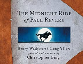 The Midnight Ride of Paul Revere by Longfellow, Henry Wadsworth (2001) Hardcover