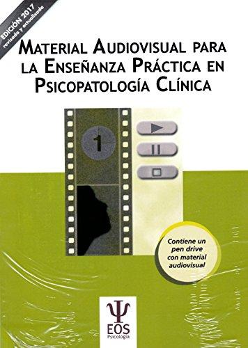 Material Audiovisual para la enseñanza práctica en Psicopatología Clínica (EOS PSICOLOGIA)
