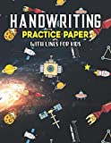Handwriting Practice Paper With Lines For Kids: Science Handwriting Practice Paper With Dotted Lined Sheets for Kids, Kindergarteners, Preschoolers, And toddlers