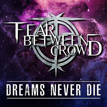 Dreams Never Die
