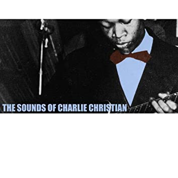 The Sounds of Charlie Christian