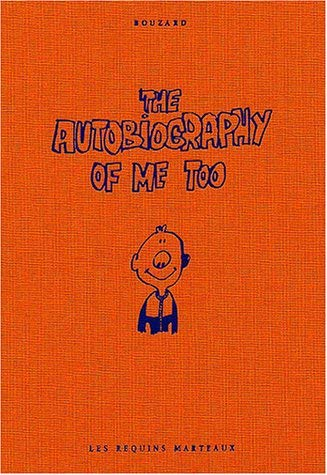 The Autobiography of Me Too, Tome 1 :