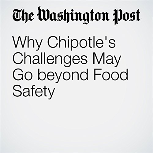 Why Chipotle's Challenges May Go beyond Food Safety audiobook cover art