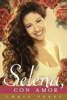 Para Selena Con Amor  Spanish Edition