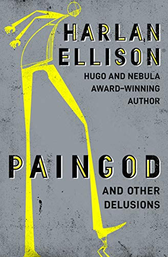 Paingod: And Other Delusions