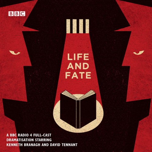 Life and Fate: The Complete Series (Dramatised)                   By:                                                                                                                                 Vasily Grossman                               Narrated by:                                                                                                                                 Kenneth Branagh,                                                                                        David Tennant                      Length: 7 hrs and 35 mins     137 ratings     Overall 4.0