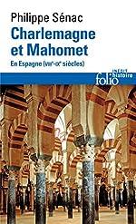 Charlemagne et Mahomet - En Espagne (VIIIᵉ-IXᵉ siècles) de Philippe Sénac