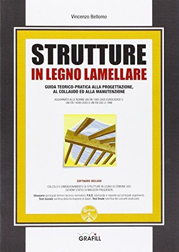 Strutture in legno lamellare. Con Contenuto digitale per download e accesso on line