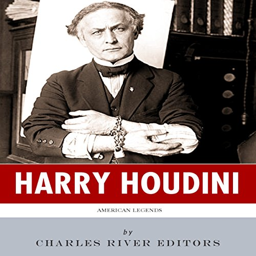 American Legends: The Life of Harry Houdini audiobook cover art