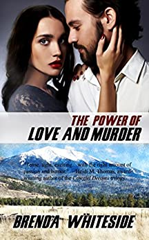 The Power of Love and Murder (The Love and Murder Series Book 4) by [Brenda Whiteside]