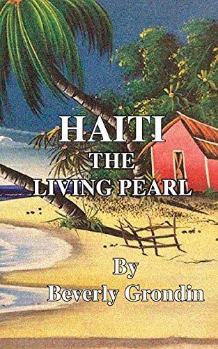 Haiti: The Living Pearl