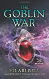 Hilari Bell fantasy book reviews The Goblin Wood, The Goblin Gate 3. The Goblin War