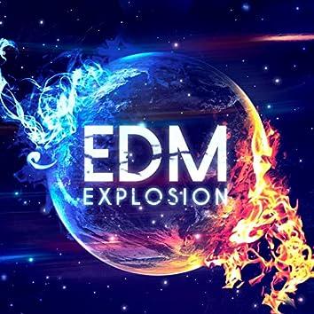 EDM Explosion