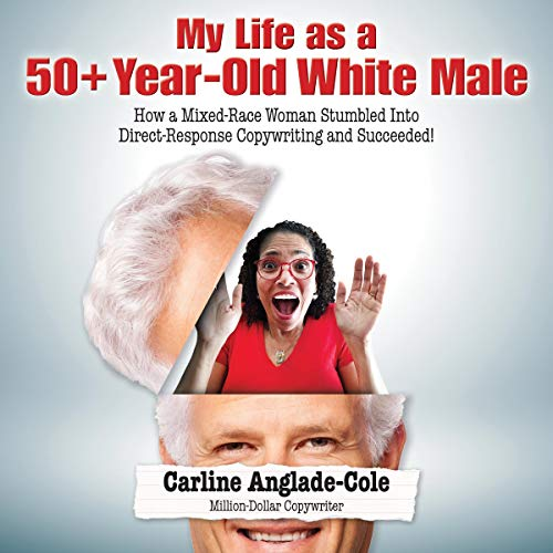 My Life as a 50+ Year-Old White Male cover art