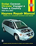 Dodge Caravan, Chrysler Voyager and Town & Country Automotive Repair Manual: 2003 Thru 2007 [Lingua Inglese]