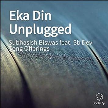 Eka Din Unplugged