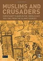 Muslims and Crusaders (Seminar Studies)