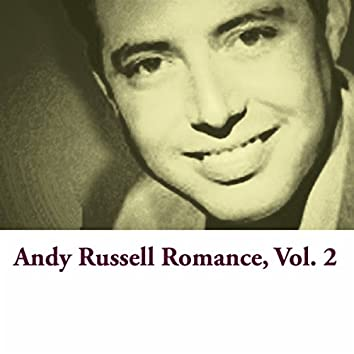 Andy Russell Romance, Vol. 2
