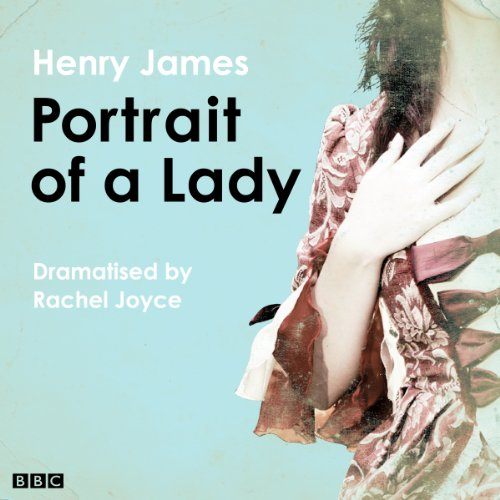 Couverture de The Portrait of a Lady (Classic Serial)