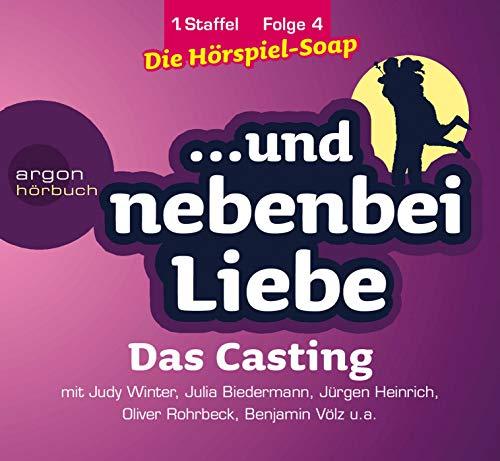 Das Casting, 1. Staffel, Folge 4 (...und nebenbei Liebe)