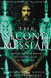 Second Messiah: Templars, the Turin Shroud and the Great Secret of Freemasonry