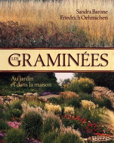 Les graminées : Au jardin et dans la maison