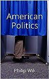 American Politics (English Edition)
