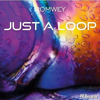 Just A Loop