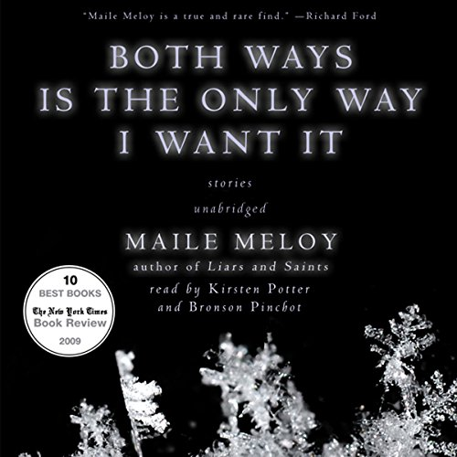 Both Ways Is the Only Way I Want It audiobook cover art