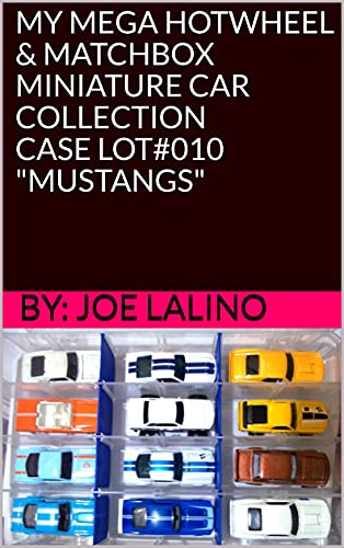 MY MEGA HOTWHEEL & MATCHBOX MINIATURE CAR COLLECTION CASE LOT#010 MUSTANGS (English...